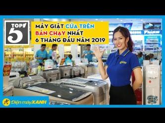 TOP 5 máy giặt cửa trên bán chạy nhất...